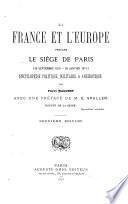 La France et l'Europe pendant la siége de Paris (18 septembre 1870-28 janvier 1871)