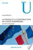 La France et la construction de l'unité européenne