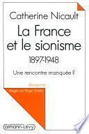 La France et le sionisme 1897-1948