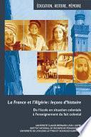 La France et l'Algérie : leçons d'histoire