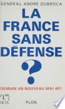 La France sans défense