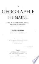 La géographie humaine, essai de classification postive, principes et exemples