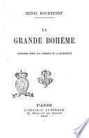 La grande Bohême deuxième série des français de la décadence Henri Rochefort