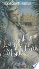 La Grande Dame de Monte-Carlo
