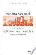 La Grèce, victime ou responsable ?