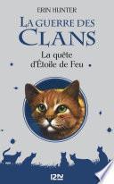 La Guerre des Clans : La quête d'Etoile de Feu (hors-série)