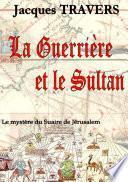 La Guerrière et le Sultan