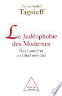 La Judéophobie des Modernes