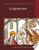 La légende dorée illustrée de 135 dessins du moyen-âge