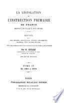 La législation de l'instruction primaire en France depuis 1789 jusqu'à nos jours: 1863-1879