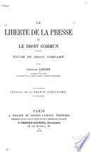La liberté de la presse et le droit commun