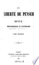 La Liberte de penser. Revue philosophique et litteraire.