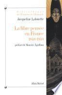 La Libre-pensée en France, 1848-1940