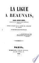La ligue a Beauvais, par M. Dupont-White