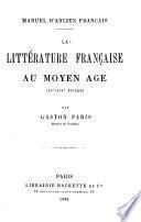 La littérature française au Moyen Age
