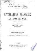 La littérature française au moyen âge (XIe-XIVe siècle)