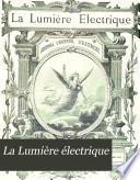 La Lumiére électrique