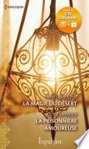 La magie du désert - La prisonnière amoureuse