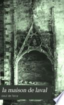 La maison de Laval, 1020-1605: Les Montmorency-Laval, 1264-1412