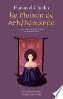 La Maison de Schéhérazade