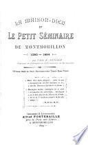 La maison-dieu le petit séminaire de Montmorillon, 1090-1894