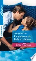 La maîtresse de Gabriel Cabrera