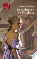 La maîtresse de Tyneham (Harlequin Les Historiques)