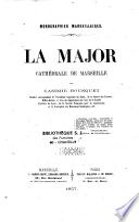 La Major cathédrale de Marseille
