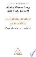 La Maladie mentale en mutation