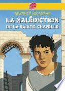 La malédiction de la Sainte-Chapelle