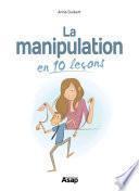 La manipulation en 10 leçons