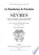 La manufacture de porcelaine de Sèvres
