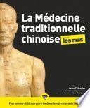 La médecine traditionnelle chinoise pour les Nuls, 2e édition