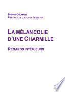 La Mélancolie d'une Charmille