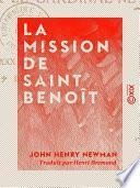 La Mission de saint Benoît