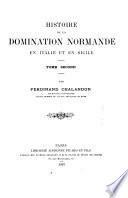 La monarchie (1130-1194) Les institutions