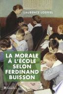La morale à l'école selon Ferdinand Buisson
