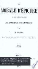 La morale d'Epicure et ses rapports avec les doctrines contemporaines