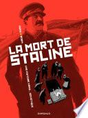La Mort de Staline - tome 1 - Une histoire vraie soviétique