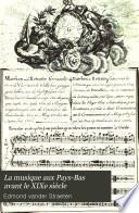 La musique aux Pays-Bas avant le XIXe siècle