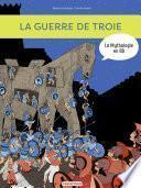 La Mythologie en BD - La guerre de Troie