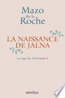 La Naissance de Jalna - 1