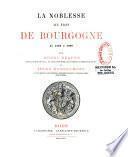 La noblesse aux états de Bourgogne de 1350 à 1789