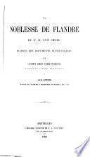 La noblesse de Flandre du Xe au XVIIe siècle