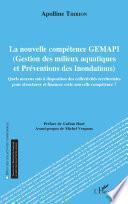 La nouvelle compétence GEMAPI