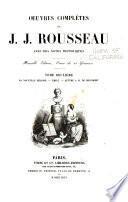 La nouvelle Héloïse. Émile. Lettre à M. de Beaumont