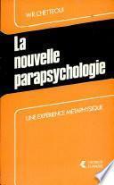 La nouvelle parapsychologie