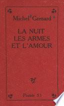 La nuit, les armes et l'amour