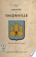 La paroisse de Thionville