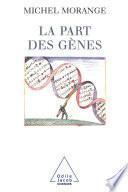 La Part des gènes